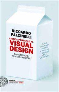 Copertina del libro Critica portatile al visual design di Riccardo Falcinelli