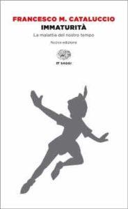 Copertina del libro Immaturità di Francesco M. Cataluccio