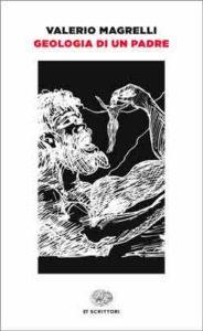 Copertina del libro Geologia di un padre di Valerio Magrelli