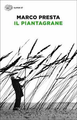 Copertina del libro Il piantagrane di Marco Presta