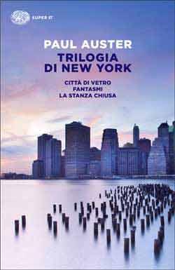 Copertina del libro Trilogia di New York di Paul Auster