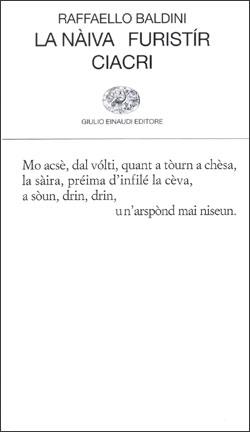 Copertina del libro La nàiva. Furistír. Ciacri di Raffaello Baldini