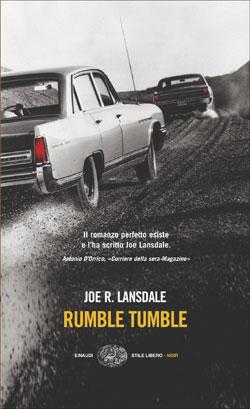 Copertina del libro Rumble Tumble (versione italiana) di Joe R. Lansdale