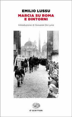 Copertina del libro Marcia su Roma e dintorni di Emilio Lussu