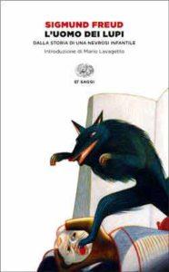 Copertina del libro L'uomo dei lupi di Sigmund Freud