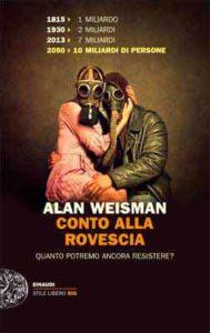 Copertina del libro Conto alla rovescia di Alan Weisman