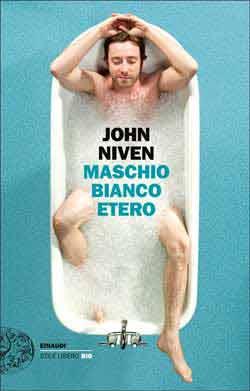 Copertina del libro Maschio bianco etero di John Niven