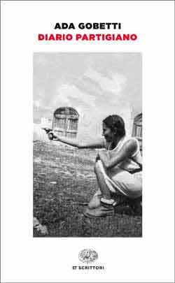 Copertina del libro Diario partigiano di Ada Gobetti Marchesini Prospero