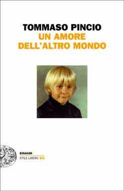 Copertina del libro Un amore dell'altro mondo di Tommaso Pincio