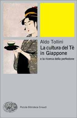 Copertina del libro La cultura del Tè in Giappone di Aldo Tollini