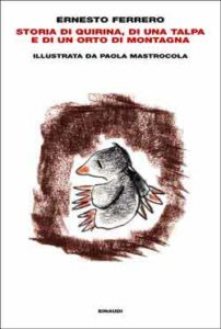 Copertina del libro Storia di Quirina, di una talpa e di un orto di montagna di Ernesto Ferrero