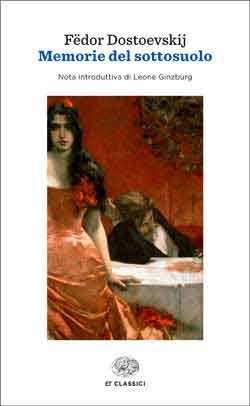 Copertina del libro Memorie del sottosuolo di Fëdor Dostoevskij