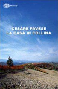 Copertina del libro La casa in collina di Cesare Pavese
