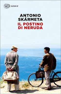 Copertina del libro Il postino di Neruda di Antonio Skármeta