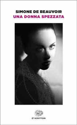 Copertina del libro Una donna spezzata di Simone de Beauvoir