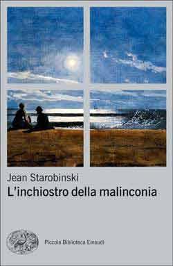 Copertina del libro L'inchiostro della malinconia di Jean Starobinski