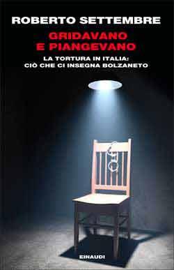 Copertina del libro Gridavano e piangevano di Roberto Settembre