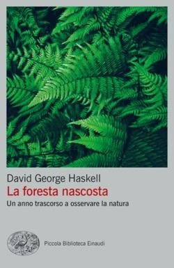 Copertina del libro La foresta nascosta di David George Haskell
