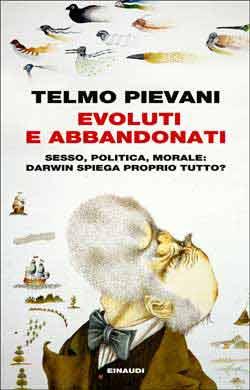 Copertina del libro Evoluti e abbandonati di Telmo Pievani