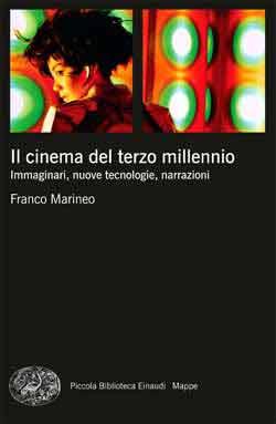 Copertina del libro Il cinema del terzo millennio di Franco Marineo