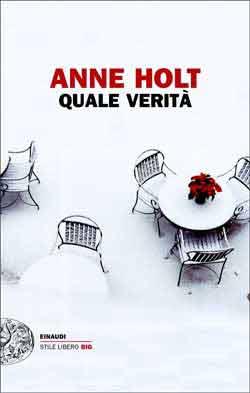 Copertina del libro Quale verità di Anne Holt