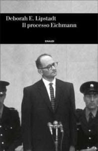 Copertina del libro Il processo Eichmann di Deborah E. Lipstadt