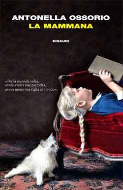 Copertina del libro La mammana di Antonella Ossorio