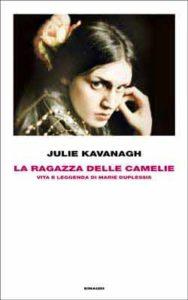 Copertina del libro La ragazza delle camelie di Julie Kavanagh