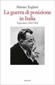 Copertina del libro La guerra di posizione in Italia di Palmiro Togliatti