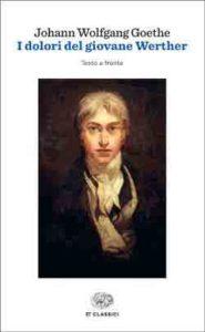 Copertina del libro I dolori del giovane Werther di Johann Wolfgang Goethe