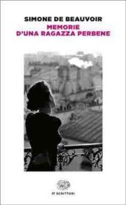 Copertina del libro Memorie d'una ragazza perbene di Simone de Beauvoir