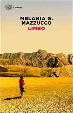 Copertina del libro Limbo di Melania G. Mazzucco