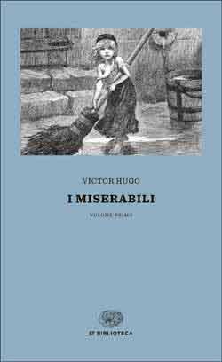 I Miserabili Victor Hugo Giulio Einaudi Editore Et Biblioteca