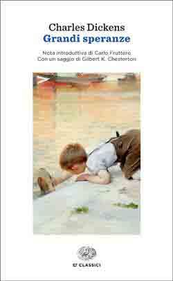 grandi speranze charles dickens  Grandi speranze, Charles Dickens. Giulio Einaudi Editore - ET Classici