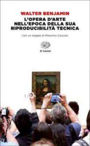 Copertina del libro L'opera d'arte nell'epoca della sua riproducibilità tecnica di Walter Benjamin