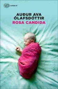 Copertina del libro Rosa candida di Auður Ava Ólafsdóttir
