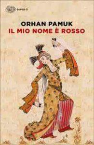 Copertina del libro Il mio nome è rosso di Orhan Pamuk
