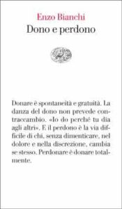 Copertina del libro Dono e perdono di Enzo Bianchi