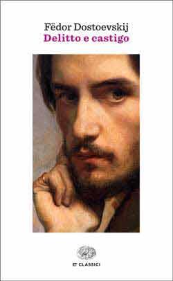 Copertina del libro Delitto e castigo di Fëdor Dostoevskij