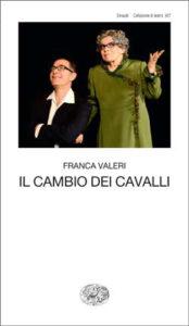 Copertina del libro Il cambio dei cavalli di Franca Valeri