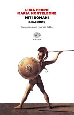 Copertina del libro Miti romani di Licia Ferro, Maria Monteleone