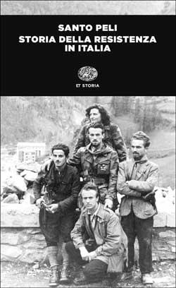 Copertina del libro Storia della Resistenza in Italia di Santo Peli
