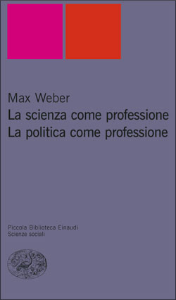 Copertina del libro La scienza come professione. La politica come professione di Max Weber