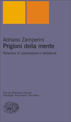 Copertina del libro Prigioni della mente di Adriano Zamperini