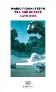Copertina del libro Tra due guerre di Mario Rigoni Stern