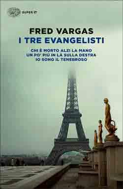 Copertina del libro I tre evangelisti di Fred Vargas