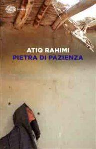 Copertina del libro Pietra di pazienza di Atiq Rahimi