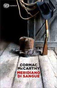 Copertina del libro Meridiano di sangue di Cormac McCarthy