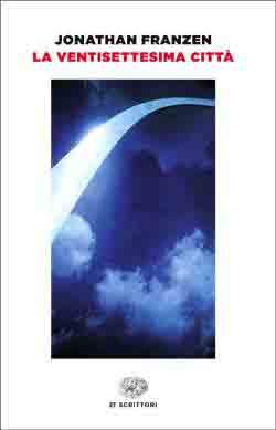 Copertina del libro La ventisettesima città di Jonathan Franzen