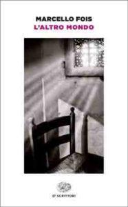 Copertina del libro L'altro mondo di Marcello Fois